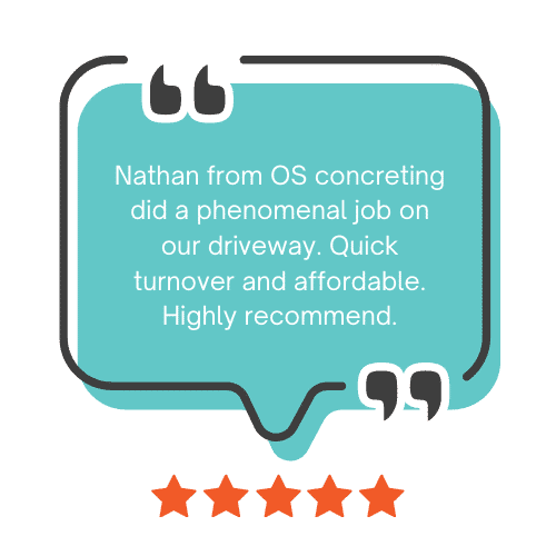 """An image of a review bubble quoting """"Nathan from OS concreting did a phenomenal job on our driveway. Quick turnaround and affordable. Highly recommend."""""""